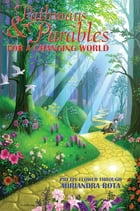 Pathways and Parables for a Changing World by Miriandra Rota