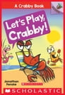 Let's Play, Crabby!: An Acorn Book (A Crabby Book #2) Cover Image