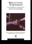 Reluctant Partners? Non-Governmental Organizations, the State and Sustainable Agricultural…