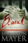 Bound (The Nevermore Trilogy, Book 2) Anniversary Edition de109dee-7741-4b20-82d7-6711ceddf8d3
