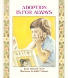 Adoption Is for Always
