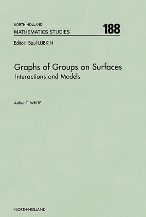 Graphs of Groups on Surfaces Interactions and Models