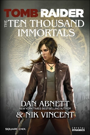 Tomb Raider The Ten Thousand Immortals