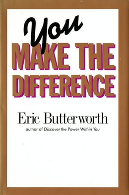 Book You Make the Difference by Eric Butterworth