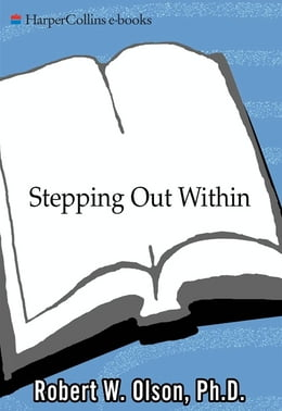 Book Stepping Out Within by Robert W. Olsen