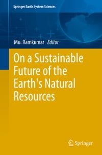 On a Sustainable Future of the Earth's Natural Resources