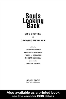 Book Souls Looking Back: Life Stories of Growing Up Black by Garrod, Andrew