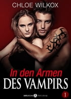 In den Armen Des Vampirs - Band 1 by Chloe Wilkox