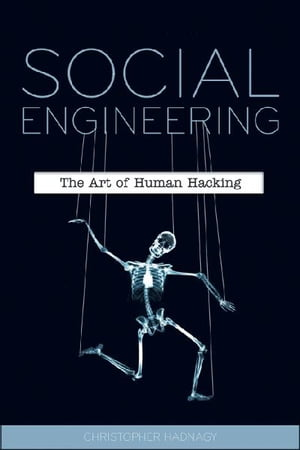 Social Engineering The Art of Human Hacking