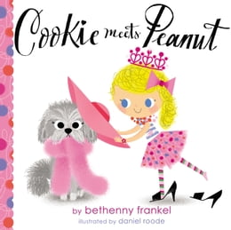Book Cookie Meets Peanut by Bethenny Frankel