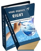 Your Perfect Right! by Anonymous