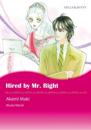 HIRED BY MR. RIGHT (Mills & Boon Comics): Mills & Boon Comics by Nicola Marsh