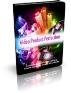Video Product Perfection by Anonymous