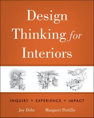 Design Thinking for Interiors Inquiry,  Experience,  Impact
