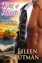 King of Hearts: Historical Regency Romance League of Rogues 1 by Eileen Putman