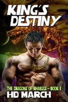 King's Destiny by H.D. March