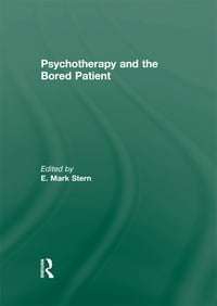 Psychotherapy and the Bored Patient