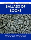 Ballads of Books - The Original Classic Edition d4fcb62f-0a41-42f0-9271-b8a03d57ed81