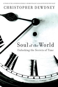The Soul Of The World: Unlocking the Secrets of Time