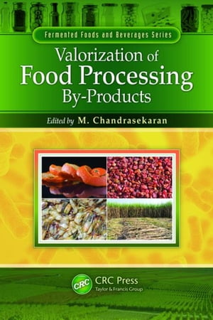 Valorization of Food Processing By-Products