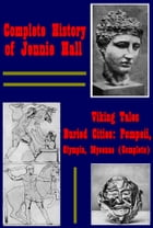 Complete History Adventure (Illustrated) by Jennie Hall