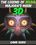 The Legend of Zelda: Majora's Mask 3D Game Guide - Ready to save Termina in 72 hours? Follow these tips, tricks and strategies! b3d2d99c-a82f-41c6-b9e4-b7f487072441