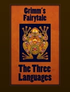 The Three Languages by Grimm's Fairytale