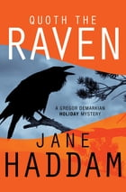 Quoth the Raven by Jane Haddam