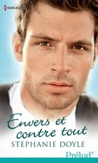 Envers et contre tout by Stephanie Doyle