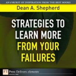 Book Strategies to Learn More from Your Failures by Dean A. Shepherd