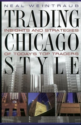 Book Trading Chicago Style by Weintraub, Neal