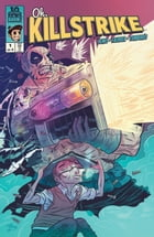 Oh, Killstrike #1 by Max Bemis