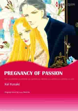 PREGNANCY OF PASSION: Harlequin Comics by Lucy Monroe