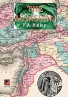 THE ASSASSINS by F. A. Ridley