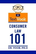 Consumer Law 101: The TextVook