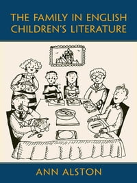 The Family in English Children's Literature