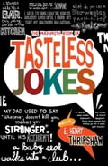 The Mammoth Book of Tasteless Jokes (General Humour Humour & Comedy) photo