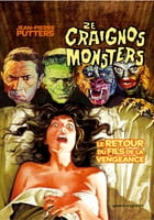 Ze Craignos Monsters - Tome 04: Le retour du fils de la vengeance by Jean-Pierre Putters