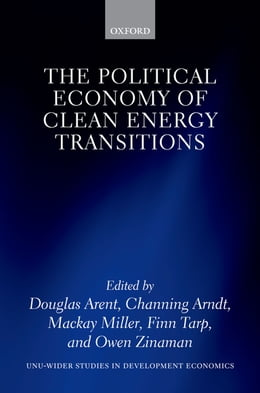 Book The Political Economy of Clean Energy Transitions by Douglas Arent