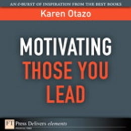 Book Motivating Those You Lead by Karen Otazo