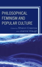Philosophical Feminism and Popular Culture