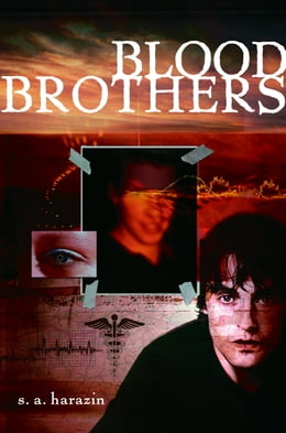 Book Blood Brothers by S. A. Harazin