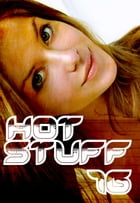 Hot Stuff Volume 16 by Tina Samuels