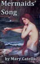 Mermaids' Song by Mary Catelli