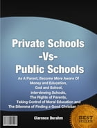 Private Schools Vs Public Schools by Clarence Durahm