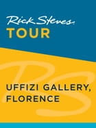 Rick Steves Tour: Uffizi Gallery, Florence (Enhanced) by Rick Steves