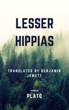 Lesser Hippias (Annotated) by Plato