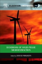 Handbook of Solid Phase Microextraction by Janusz Pawliszyn