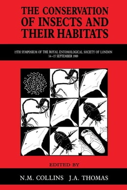 Book The Conservation of Insects and Their Habitats by Collins, N.M.