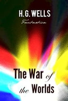 The War of the Worlds by H. Wells